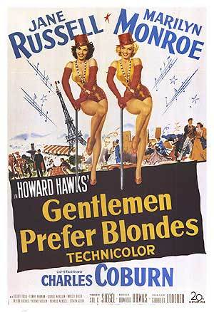 """Gentlemen Prefer Blondes"""
