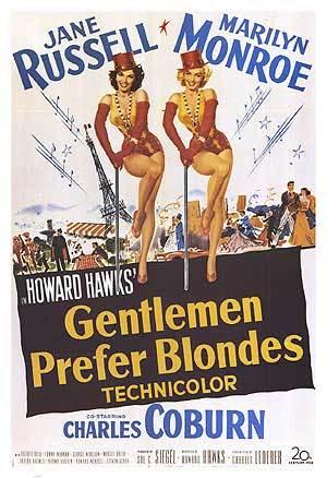 """""""Gentlemen Prefer Blondes"""""""