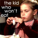 The Kid who Won't Eat