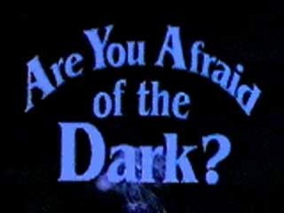 Are あなた Afraid of the Dark?