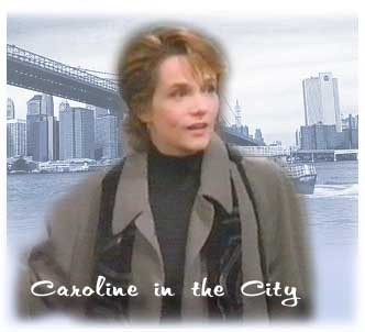 Caroline In The City