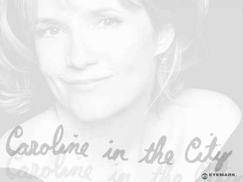 Caroline in the city wallpaper