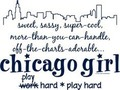 Chicago Girl - chicago fan art