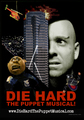 Die Hard: The Puppet Musical - die-hard photo