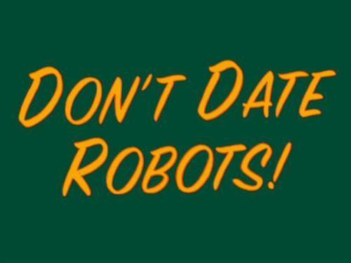 Don't तारीख, दिनांक Robots