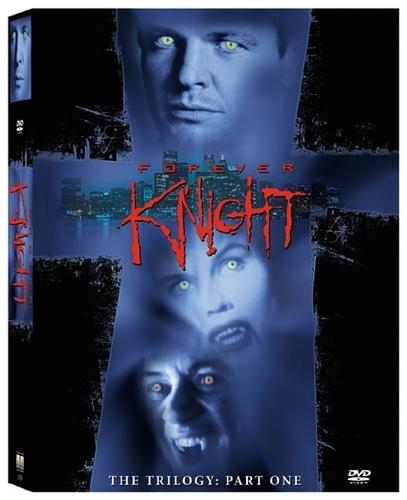 Forever Knight DVD