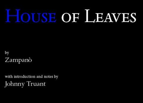 House of Leaves by Zampanò