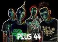 Plus 44