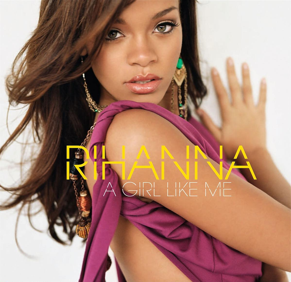 Rihanna A Girl Like Me Album