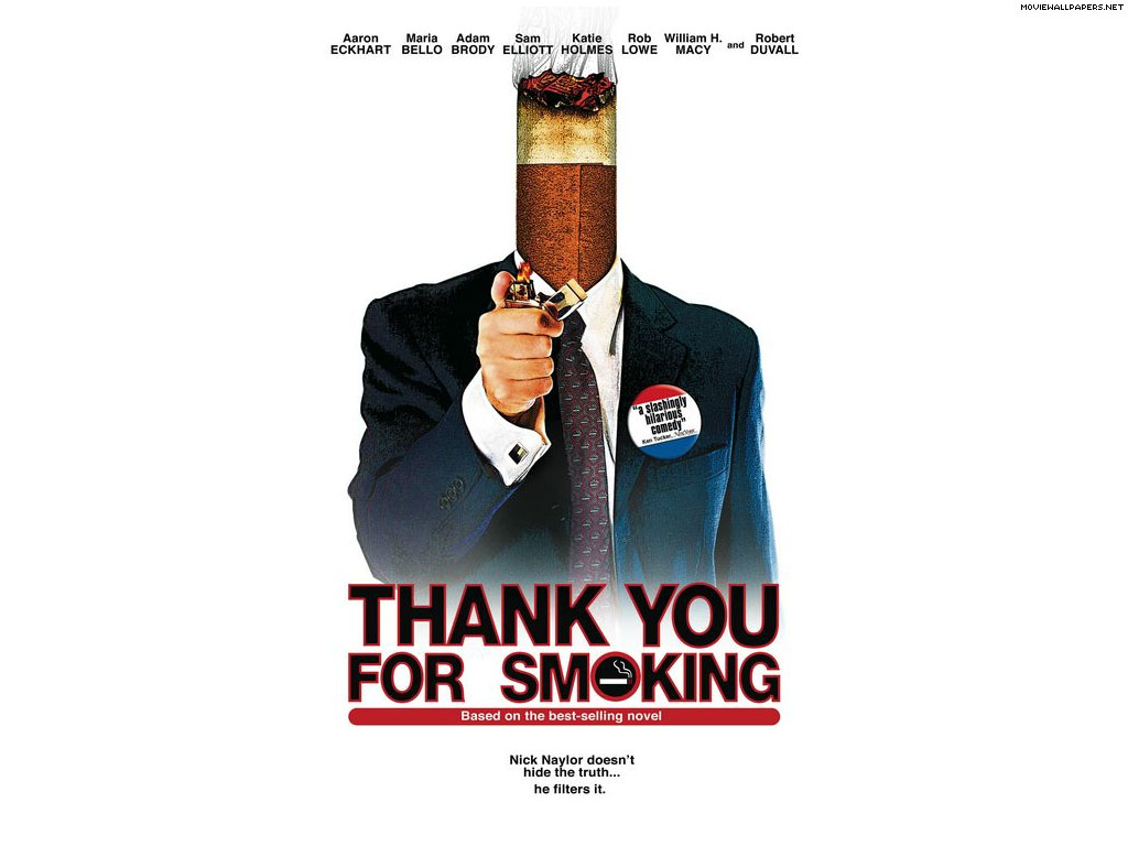 thank you for smoking abstract There is a move discussion in progress on talk:thank you for smoking (novel) which affects this page please participate on that page and not in this talk page section please participate on that page and not in this talk page section.