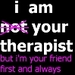 Therapist and Friend