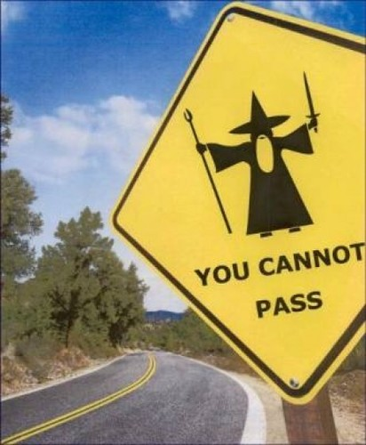 You Cannot Pass