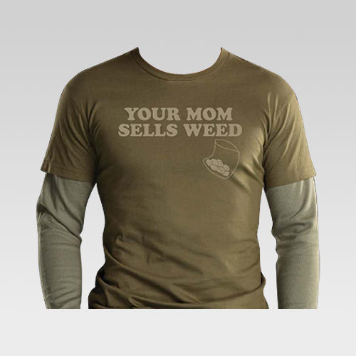 Your Mom Sells T-Shirt