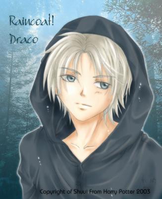 draco in a raincoat