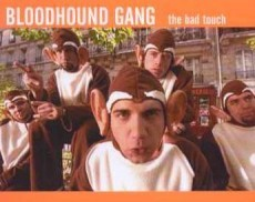 Bloodhound Gang wallpaper entitled the bad touch