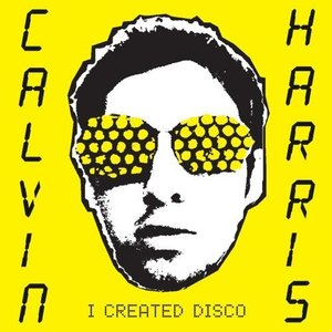 Calvin's First Album - I Created Disco