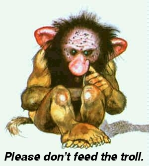 Please Don't Feed the Troll
